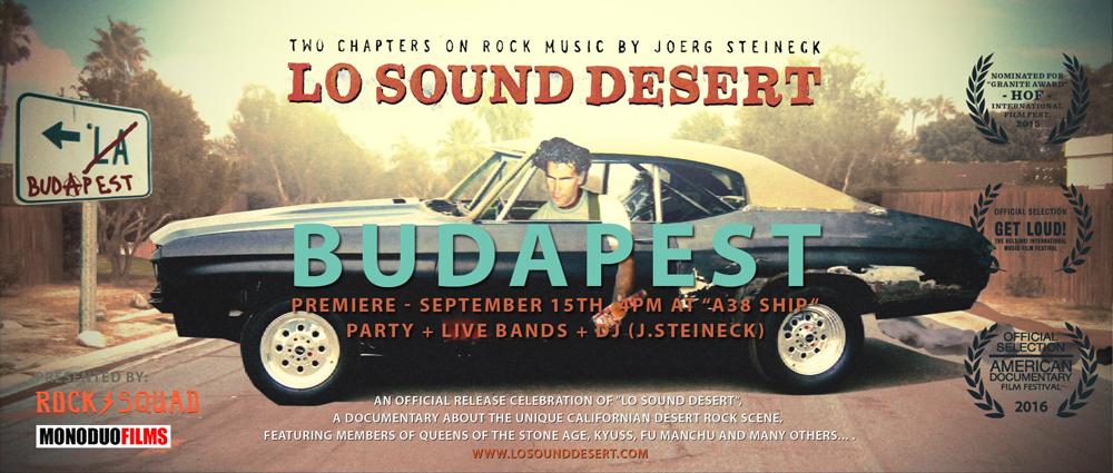 Lo Sound Desert - Budapest Premiere - A38 SHIP