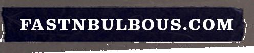 fastnbulbous